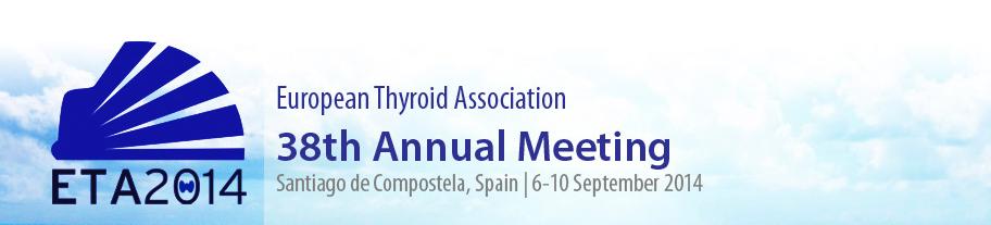 38th Annual Meeting of the European Thyroid Association ...