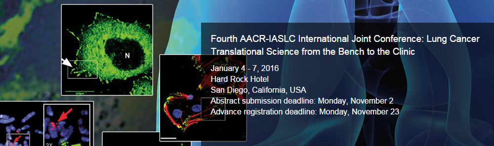 4TH AMERICAN ASSOCIATION FOR CANCER RESEARCH (AACR) / IASLC