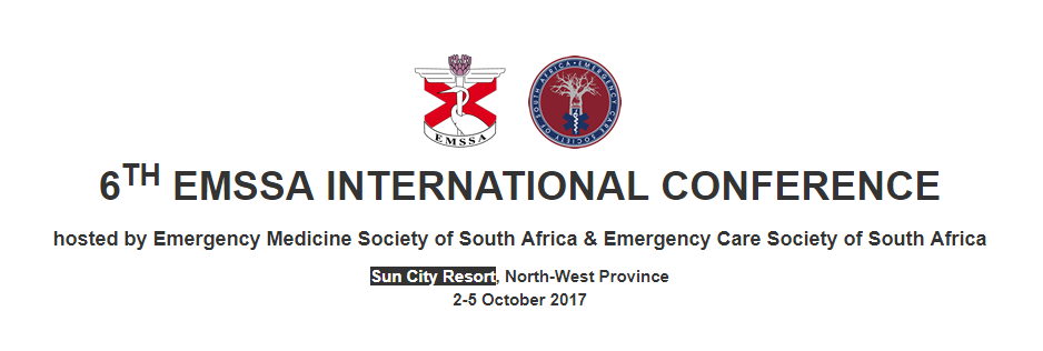 2017 EMERGENCY MEDICINE SOCIETY OF SOUTH AFRICA (EMSSA) CONFERENCE