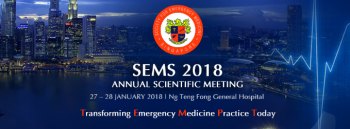 SOCIETY FOR EMERGENCY MEDICINE IN SINGAPORE (SEMS) 2018 ANNUAL SCIENTIFIC MEETING