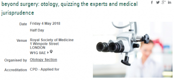BEYOND SURGERY: OTOLOGY, QUIZZING THE EXPERTS AND MEDICAL JURISPRUDENCE