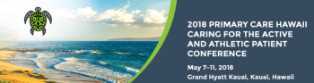 2018 PRIMARY CARE HAWAII CONFERENCE