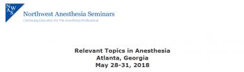 Relevant Topics in Anesthesia Atlanta