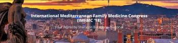 2018 INTERNATIONAL MEDITERRANEAN FAMILY MEDICINE CONGRESS