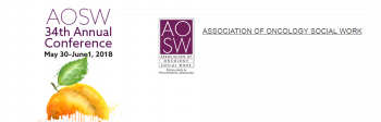 34th Annual Conference Association of Oncology Social Work (AOSW)