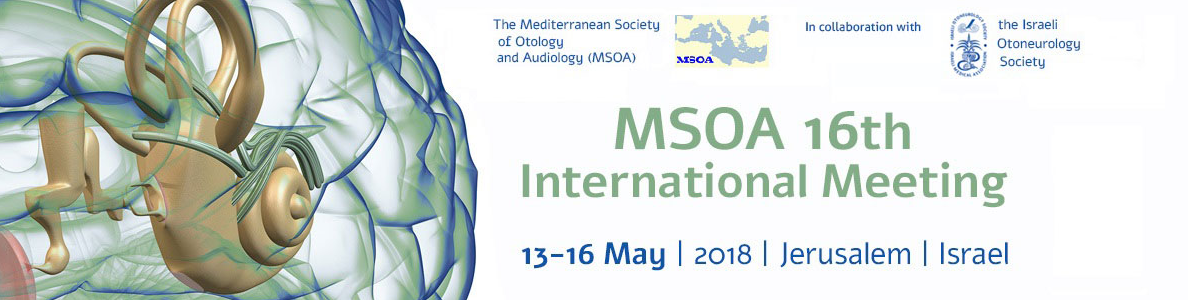 16th International Meeting of The Mediterranean Society of Otology and Audiology (MSOA) 2018 ...