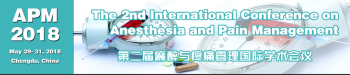 The 2nd International Conference on Anesthesia and Pain Management (APM 2018)