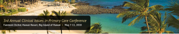 3rd Annual Clinical Issues in Primary Care Conference 2018