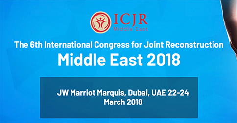 The 6th International Congress For Joint Reconstruction Middle East ICJR 2018