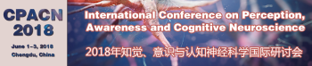 International Conference on Perception, Awareness and Cognitive Neuroscience (CPACN 2018)