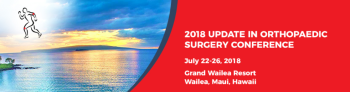 2018 Update in Orthopaedic Surgery Conference