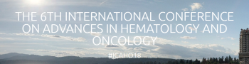 The 6th Annual International Conference on Advances in Hematology and Oncology (ICAHO 2018)