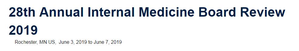 28th Annual Internal Medicine Board Review 2019   AllCongress